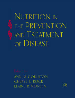 Nutrition in the Prevention and Treatment of Disease (Hardback)