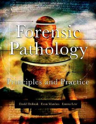 Forensic Pathology: Principles and Practice (Hardback)