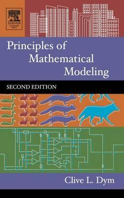 Principles of Mathematical Modeling - Principles of Mathematical Modeling (Hardback)