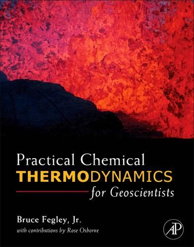 Practical Chemical Thermodynamics for Geoscientists (Hardback)
