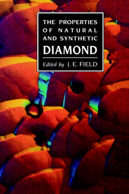 Properties of Natural and Synthetic Diamond (Hardback)
