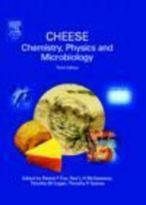 Cheese: Chemistry, Physics and Microbiology (Hardback)