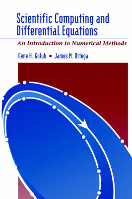 Scientific Computing and Differential Equations: An Introduction to Numerical Methods (Hardback)
