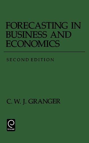 Forecasting in Business and Economics - Economic Theory, Econometrics, and Mathematical Economics (Paperback)