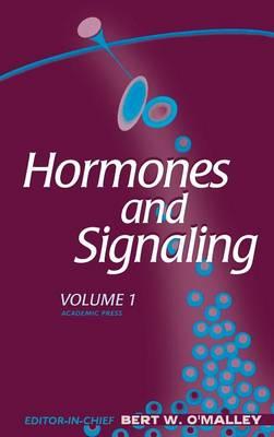 Hormones and Signaling: Volume 1 - Hormones & signaling (Hardback)