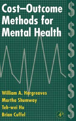 Cost-Outcome Methods for Mental Health (Hardback)