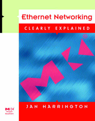 Ethernet Networking - Clearly Explained S. (Paperback)