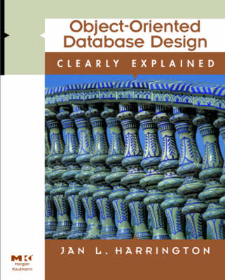 Object-Oriented Database Design Clearly Explained - Clearly Explained S. (Paperback)