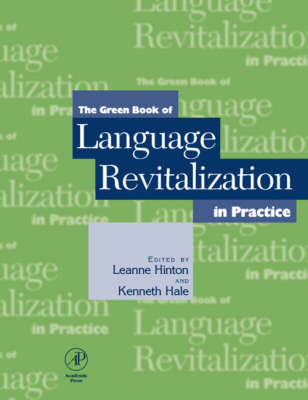 The Green Book of Language Revitalization in Practice: Toward a Sustainable World (Paperback)