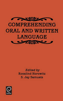 Comprehending Oral and Written Language (Hardback)