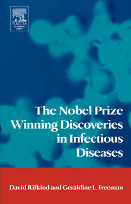 The Nobel Prize Winning Discoveries in Infectious Diseases (Paperback)
