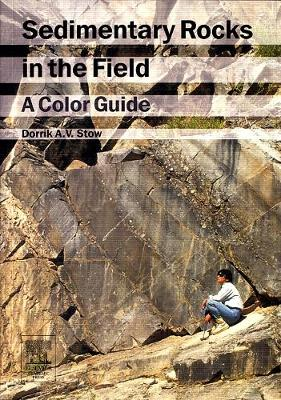 Sedimentary Rocks in the Field: A Color Guide (Paperback)