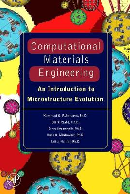 Computational Materials Engineering: An Introduction to Microstructure Evolution (Hardback)