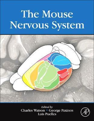 The Mouse Nervous System (Hardback)