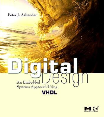 Digital Design (VHDL): An Embedded Systems Approach Using VHDL (Paperback)