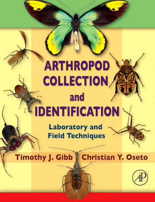Arthropod Collection and Identification: Laboratory and Field Techniques (Paperback)