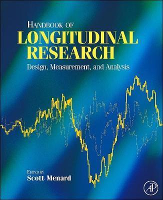 Handbook of Longitudinal Research: Design, Measurement, and Analysis (Hardback)