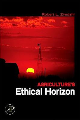 Agriculture's Ethical Horizon (Paperback)