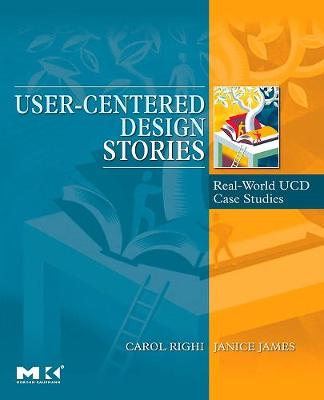 User-Centered Design Stories: Real-World UCD Case Studies - Interactive Technologies (Paperback)
