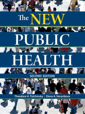 The New Public Health: An Introduction for the 21st Century (Hardback)