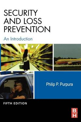 Security and Loss Prevention: An Introduction (Hardback)