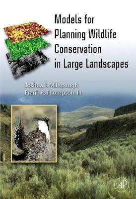 Models for Planning Wildlife Conservation in Large Landscapes (Hardback)