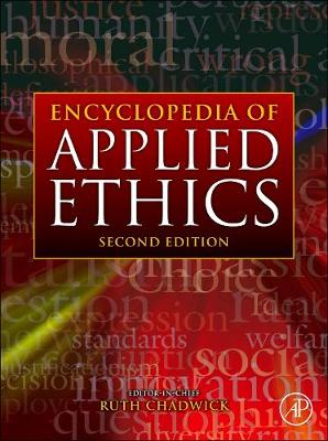 Encyclopedia of Applied Ethics - Encyclopedia of Applied Ethics