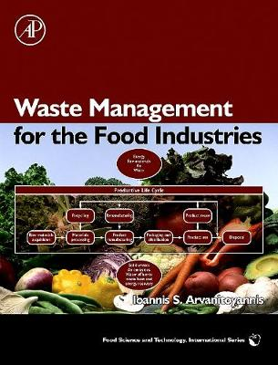Waste Management for the Food Industries - Food Science and Technology (Hardback)