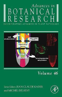 Advances in Botanical Research: Volume 46 - Advances in Botanical Research (Hardback)