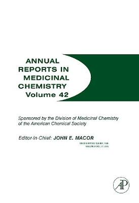 Annual Reports in Medicinal Chemistry: Volume 42 - Annual Reports in Medicinal Chemistry (Paperback)