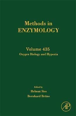 Oxygen Biology and Hypoxia: Volume 435 - Methods in Enzymology (Hardback)