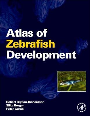 Atlas of Zebrafish Development (Hardback)