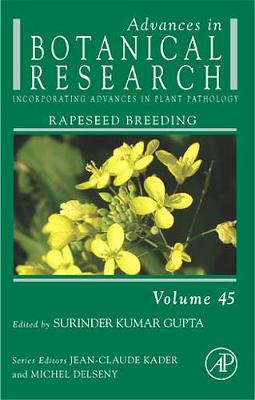 Advances in Botanical Research: Volume 45: Rapeseed Breeding - Advances in Botanical Research (Hardback)