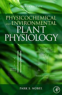 Physicochemical and Environmental Plant Physiology (Hardback)