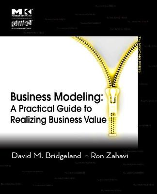 Business Modeling: A Practical Guide to Realizing Business Value - The MK/OMG Press (Paperback)