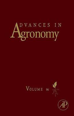 Advances in Agronomy: Volume 96 - Advances in Agronomy (Hardback)