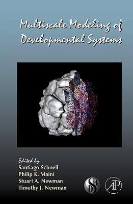 Multiscale Modeling of Developmental Systems: Volume 81 - Current Topics in Developmental Biology (Hardback)
