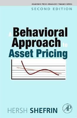 A Behavioral Approach to Asset Pricing - Academic Press Advanced Finance (Hardback)