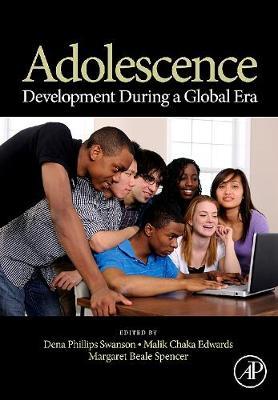 Adolescence: Development During a Global Era (Hardback)