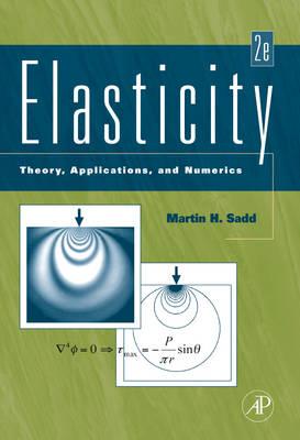 Elasticity: Theory, Applications, and Numerics (Hardback)