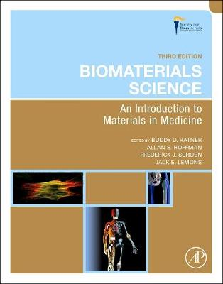 Biomaterials Science: An Introduction to Materials in Medicine (Hardback)