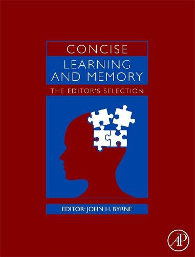 Concise Learning and Memory: The Editor's Selection (Hardback)