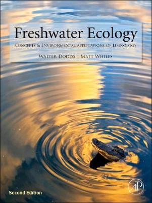 Freshwater Ecology: Concepts and Environmental Applications of Limnology - Aquatic Ecology (Hardback)