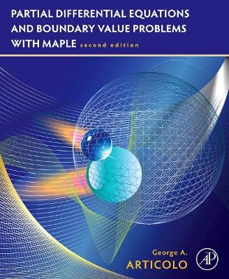 Partial Differential Equations and Boundary Value Problems with Maple (Paperback)