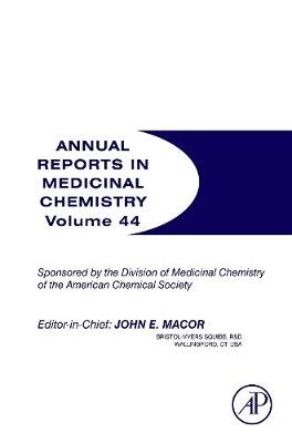 Annual Reports in Medicinal Chemistry: Volume 44 - Annual Reports in Medicinal Chemistry (Paperback)