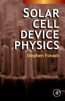 Solar Cell Device Physics (Hardback)
