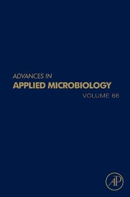 Advances in Applied Microbiology: Volume 66 - Advances in Applied Microbiology (Hardback)