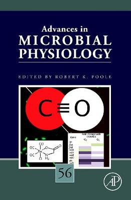 Advances in Microbial Physiology: Volume 56 - Advances in Microbial Physiology (Hardback)