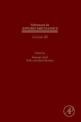 Advances in Applied Mechanics: Volume 43 - Advances in Applied Mechanics (Hardback)