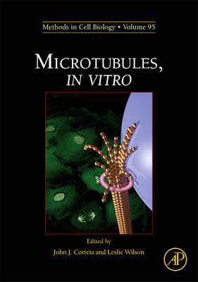 Microtubules, in vitro: Volume 115 - Methods in Cell Biology (Hardback)